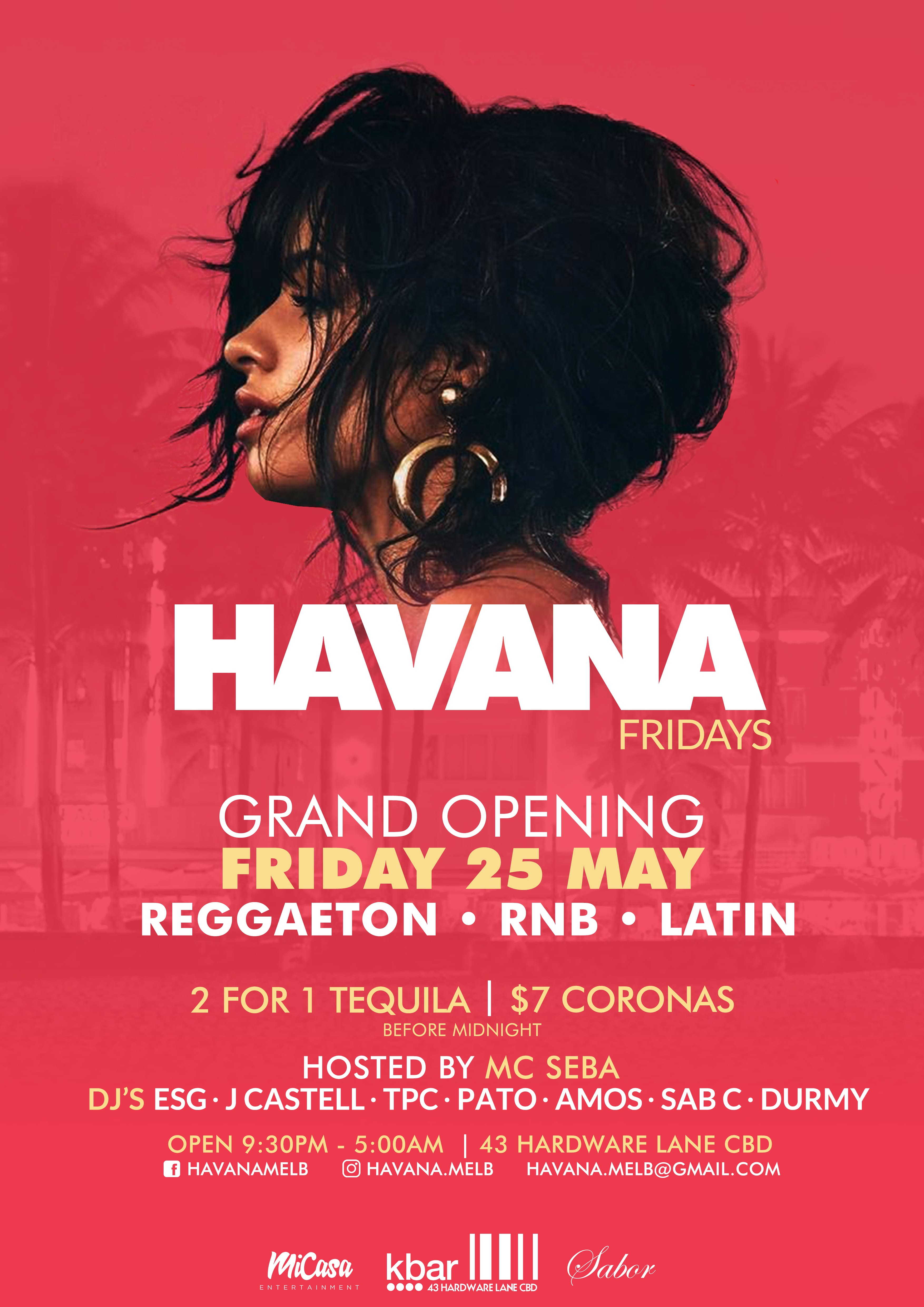 Havana – Opening Night