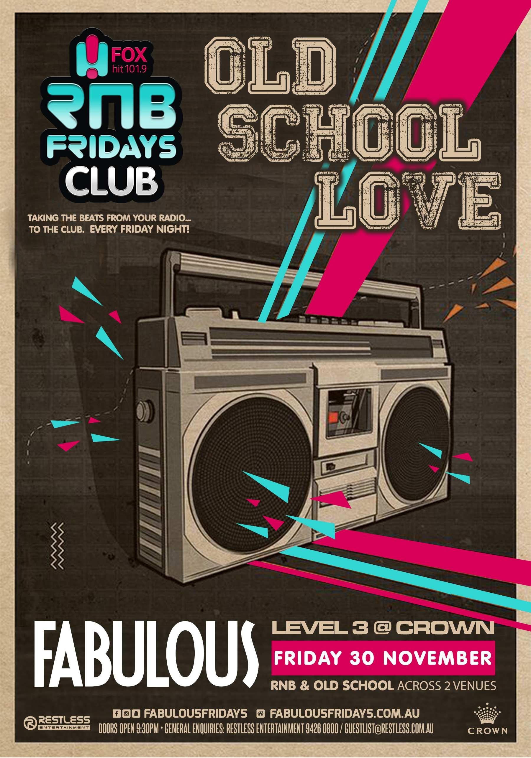 Fabulous – Old School Love